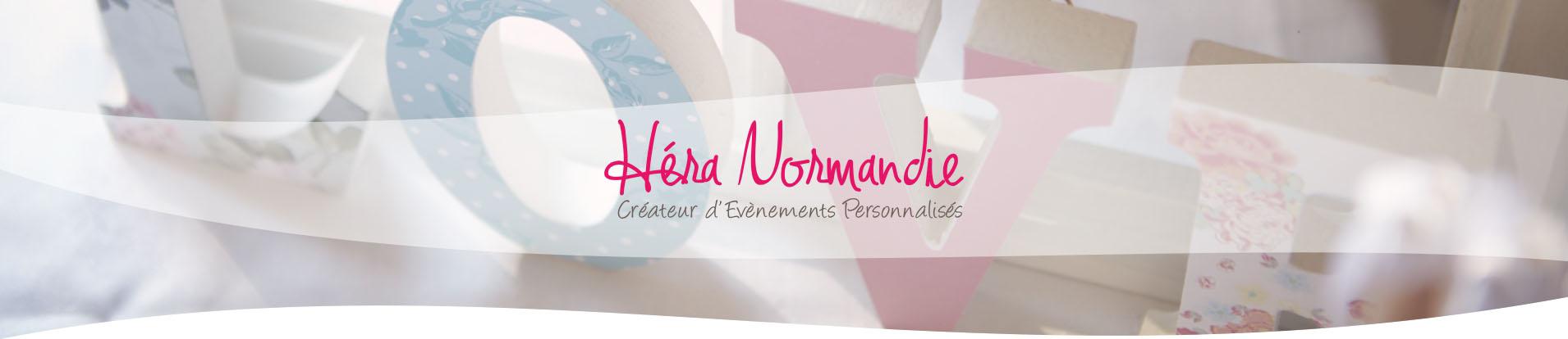 héra normandie évènements, Mariages, wedding planner, fêtes, Caen, lisieux, Calvados, Orne, Eure